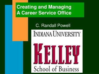 Creating and Managing A Career Service Office