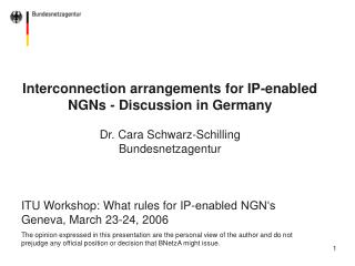 Interconnection arrangements for IP-enabled NGNs - Discussion in Germany