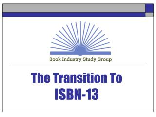 The Transition To ISBN-13