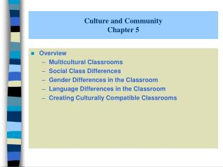 Culture and Community Chapter 5