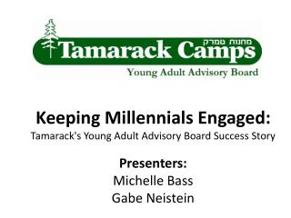 Keeping Millennials Engaged:  Tamarack's Young Adult Advisory Board Success Story