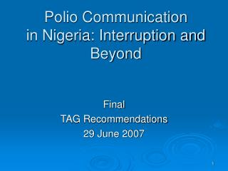 Polio Communication in Nigeria: Interruption and Beyond