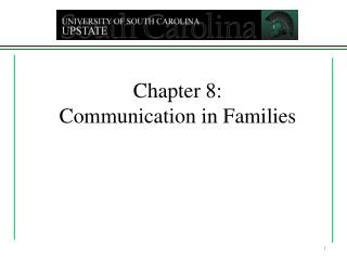 Chapter 8: Communication in Families