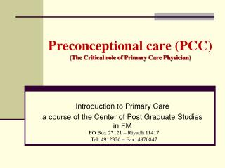 Preconceptional care (PCC) (The Critical role of Primary Care Physician)