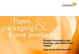 Product Innovation and Strategy, case Stora Enso Timber