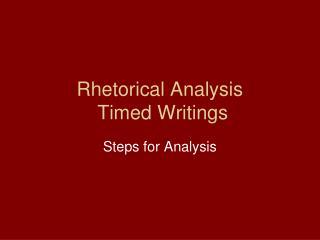 Rhetorical Analysis Timed Writings
