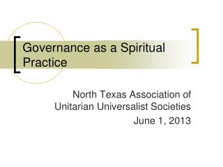 Governance as a Spiritual Practice