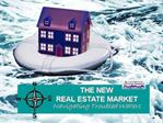 The New Real Estate Market