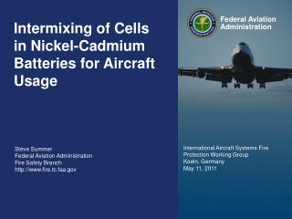 Intermixing of Cells in Nickel-Cadmium Batteries for Aircraft Usage