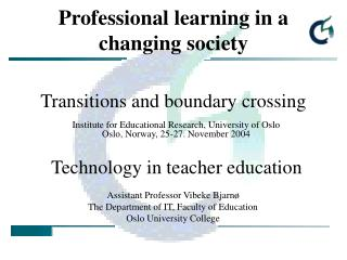 Professional learning in a changing society