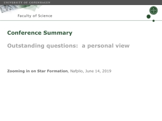 Conference Summary Outstanding questions: a personal view