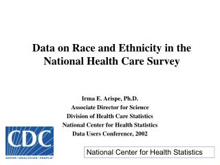 Data on Race and Ethnicity in the National Health Care Survey