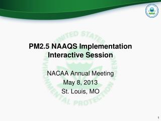 PM2.5 NAAQS Implementation Interactive Session