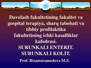 Prof. Rizamuxamedova M.Z.