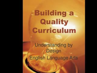 Building a Quality Curriculum