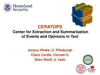 CERATOPS Center for Extraction and Summarization  of Events and Opinions in Text