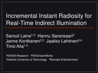 Incremental Instant Radiosity for Real-Time Indirect Illumination