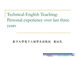 Technical-English Teaching: Personal experience over last three years