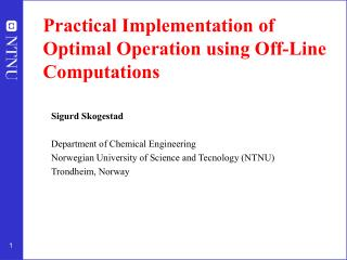 Practical Implementation of Optimal Operation using Off-Line Computations