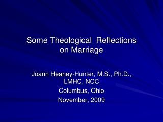 Some Theological  Reflections  on Marriage