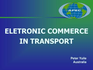 ELETRONIC COMMERCE IN TRANSPORT