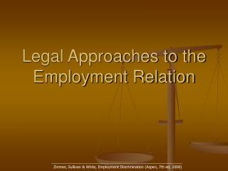 Legal Approaches to the Employment Relation