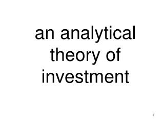 an analytical theory of investment
