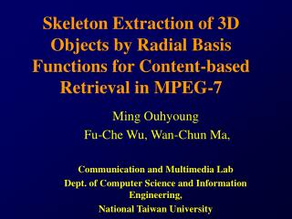 Skeleton Extraction of 3D Objects by Radial Basis Functions for Content-based Retrieval in MPEG-7