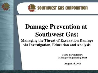 Damage Prevention at  Southwest Gas: Managing the Threat of Excavation Damage