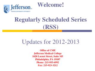 Welcome! Regularly Scheduled Series (RSS) Updates for 2012-2013