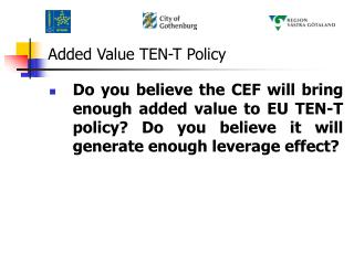 Added Value TEN-T Policy