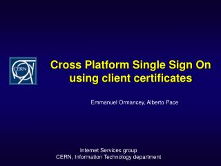 Cross Platform Single Sign On using client certificates
