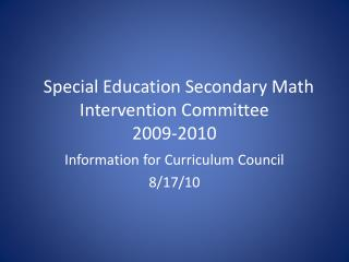 Special Education Secondary Math  Intervention Committee 2009-2010