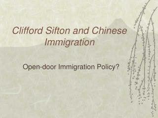 Clifford Sifton and Chinese Immigration