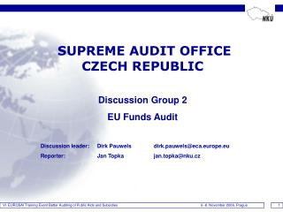 SUPREME AUDIT OFFICE   CZECH REPUBLIC Discussion Group 2 EU Funds Audit