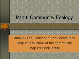 Part 6 Community Ecology