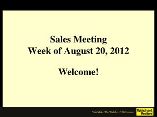 Sales Meeting Week of August 20, 2012