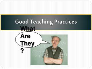 Good Teaching Practices