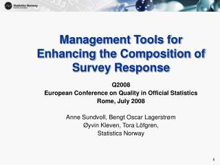 Management Tools for Enhancing the Composition of Survey Response