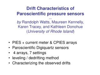 PIES + current meter & CPIES arrays Paroscientific Digiquartz sensors  4 arrays, 7 settings