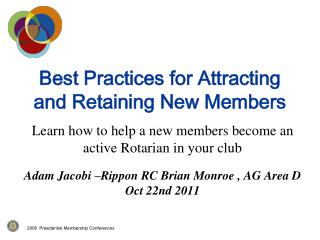 Best Practices for Attracting and Retaining New Members