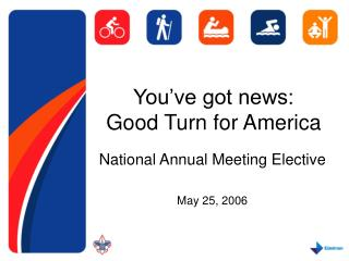You've got news:  Good Turn for America