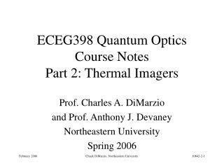 ECEG398 Quantum Optics Course Notes Part 2: Thermal Imagers