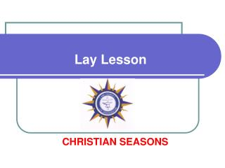 Lay Lesson