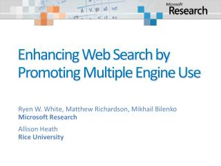 Enhancing Web Search by Promoting Multiple Engine Use