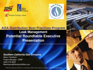 Southern California Gas Company Marco Tachiquin Project Manager - DIMP (626) 319-0629