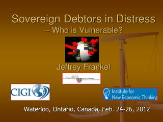 Sovereign Debtors in Distress -- Who is Vulnerable? Jeffrey Frankel