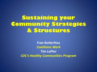 Sustaining your Community Strategies & Structures