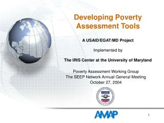 Poverty Assessment Working Group The SEEP Network Annual General Meeting October 27, 2004