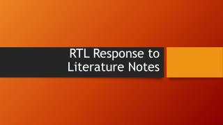 RTL Response to Literature Notes